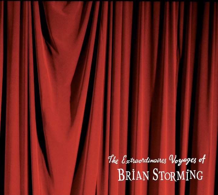 The Extraordinaires Voyages of Brian Storming