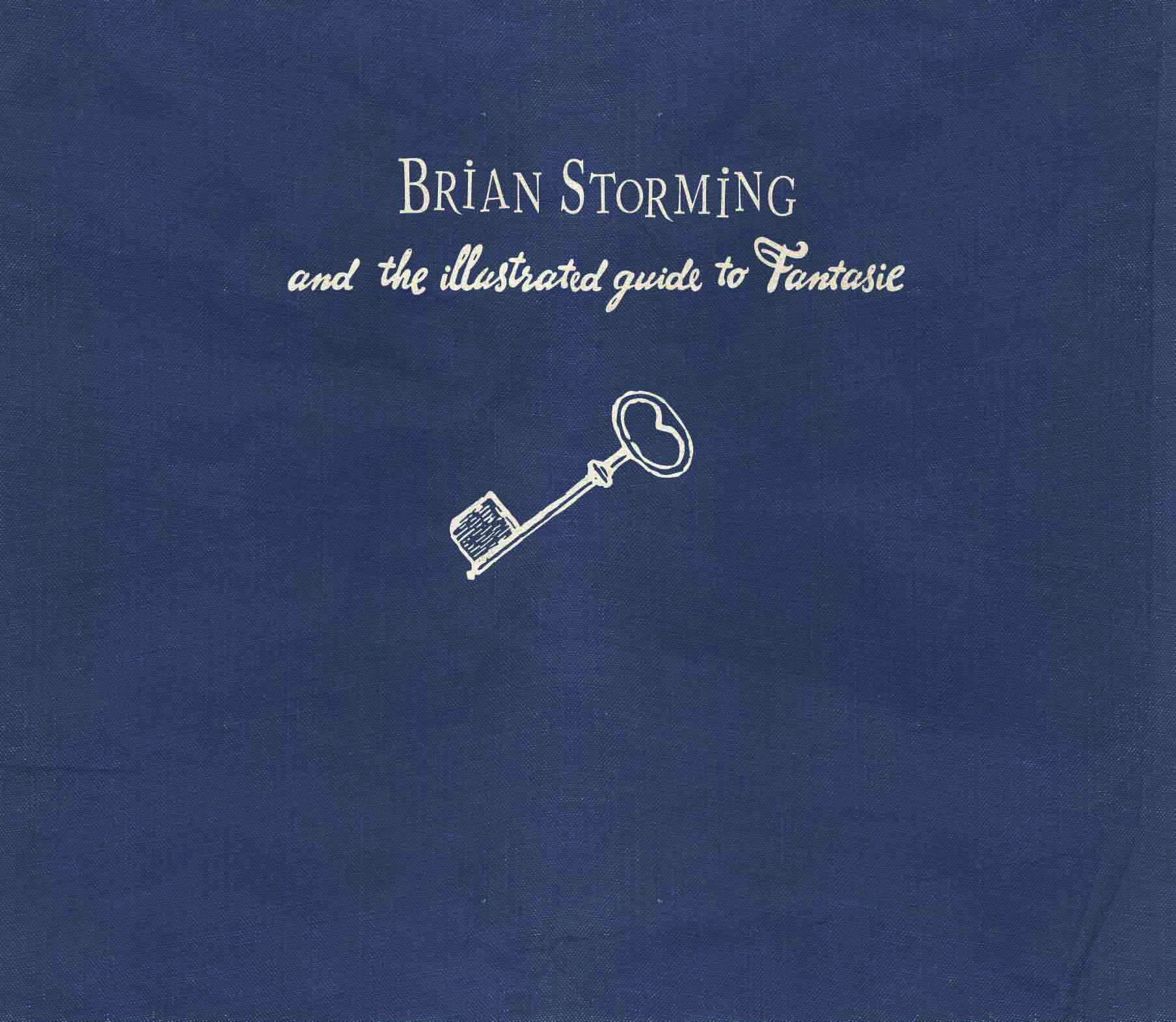 Brian Storming and the illustrated guide to Fantasie