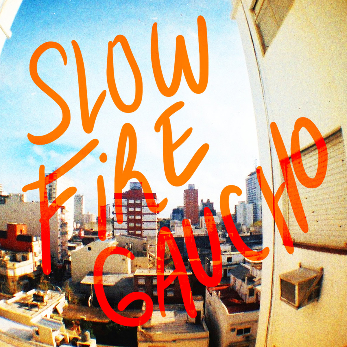 Slow Fire Gaucho