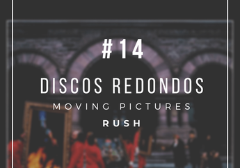 """""""Moving Pictures"""", Rush"""