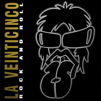 La Veinticinco Rock and Roll