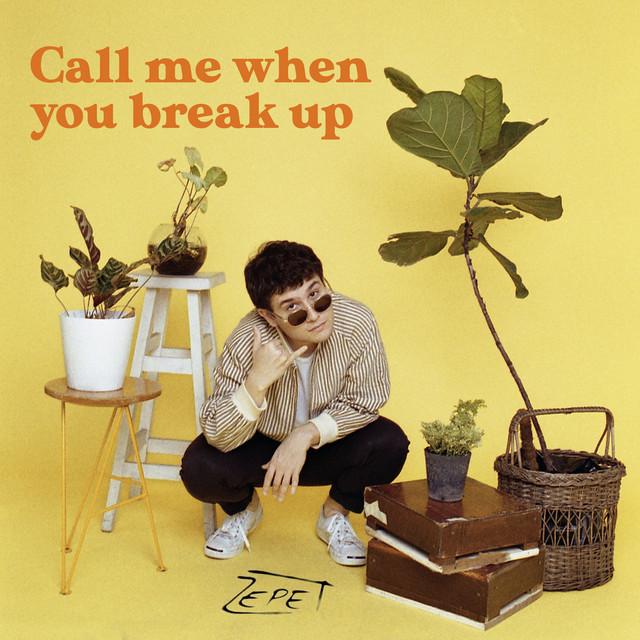 Call me when you break up (simple)